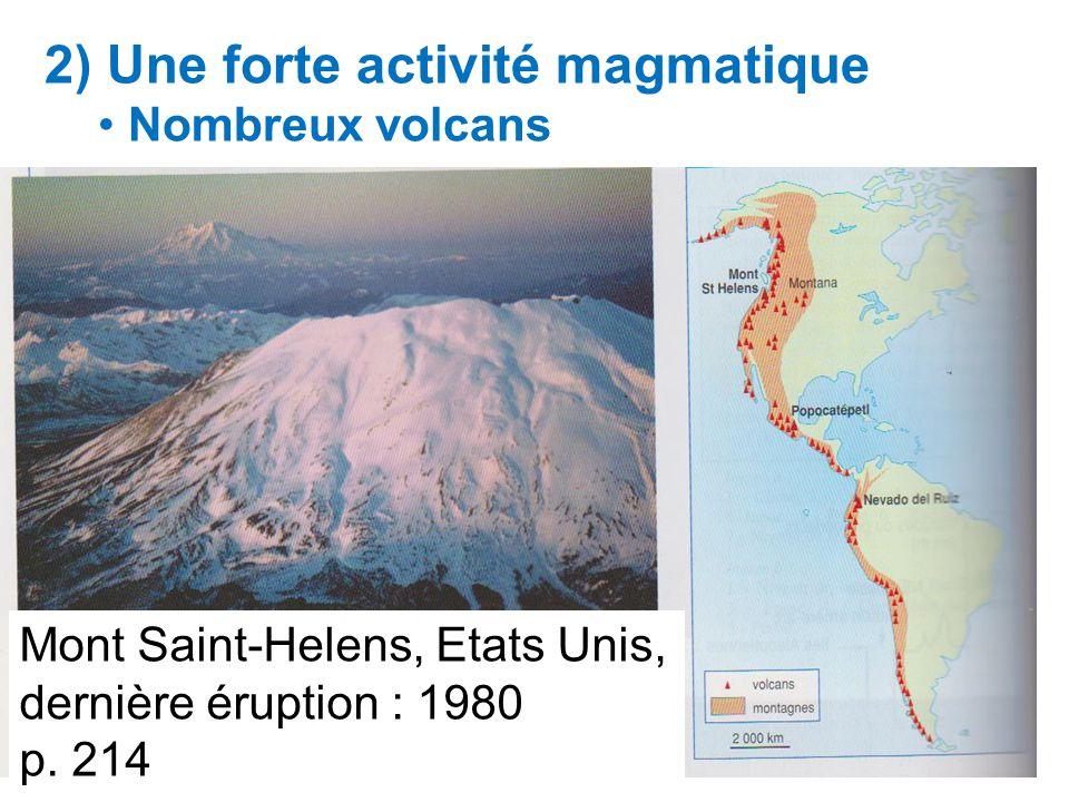 2) Une forte activité magmatique