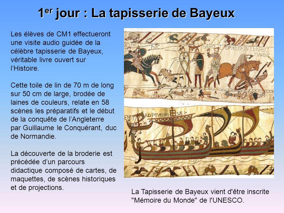 1er jour : La tapisserie de Bayeux