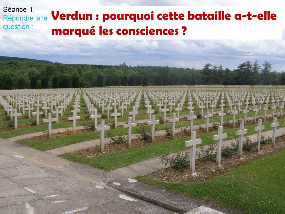 Verdun : pourquoi cette bataille a-t-elle marqué les consciences