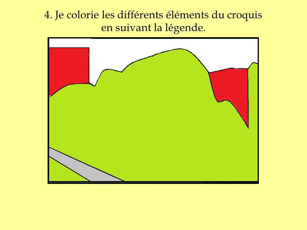 4. Je colorie les différents éléments du croquis en suivant la légende.