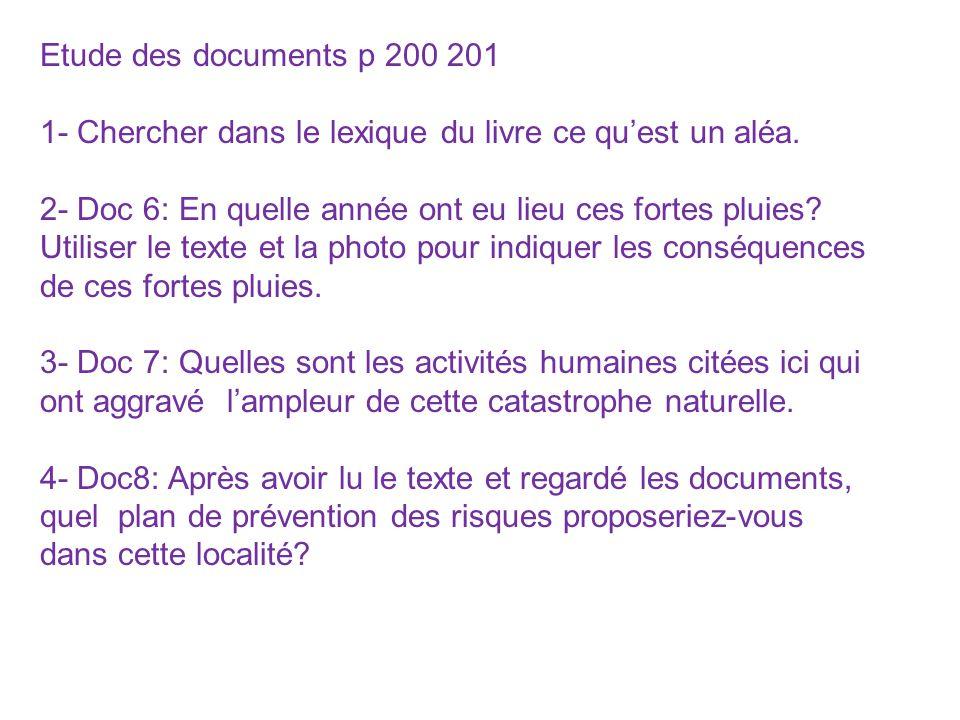 Etude des documents p 200 201 1- Chercher dans le lexique du livre ce qu'est un aléa.