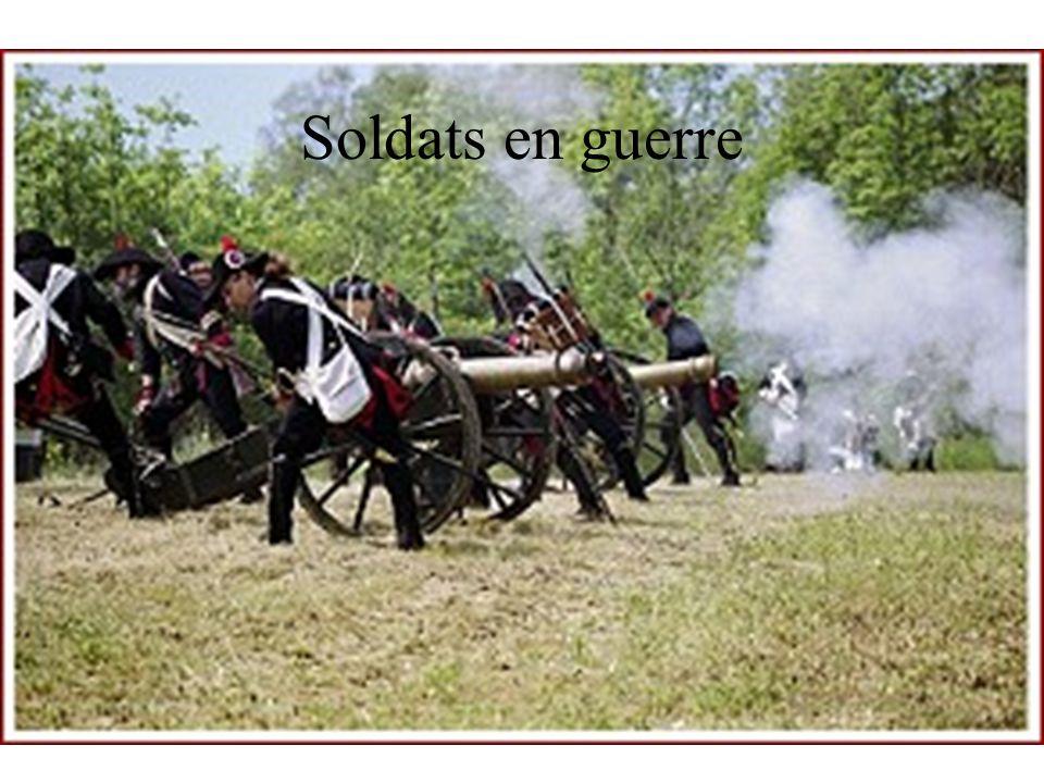 Soldats en guerre Soldats au cœur de la bataille