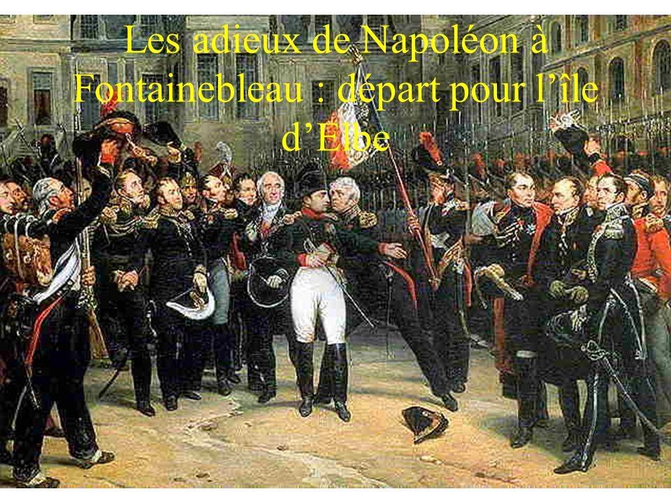 Les adieux de Napoléon à Fontainebleau : départ pour l'île d'Elbe