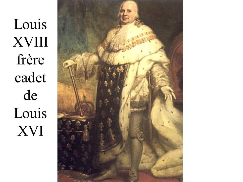 Louis XVIII frère cadet de Louis XVI