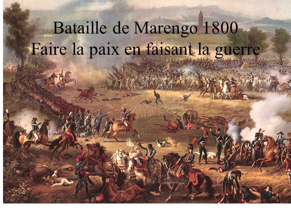 Bataille de Marengo 1800 Faire la paix en faisant la guerre