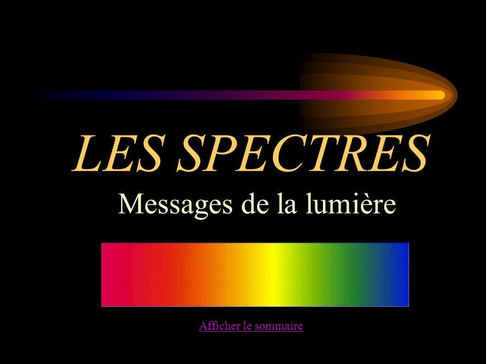 LES SPECTRES Messages de la lumière Afficher le sommaire
