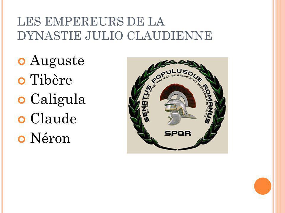 Auguste Tibère Caligula Claude Néron