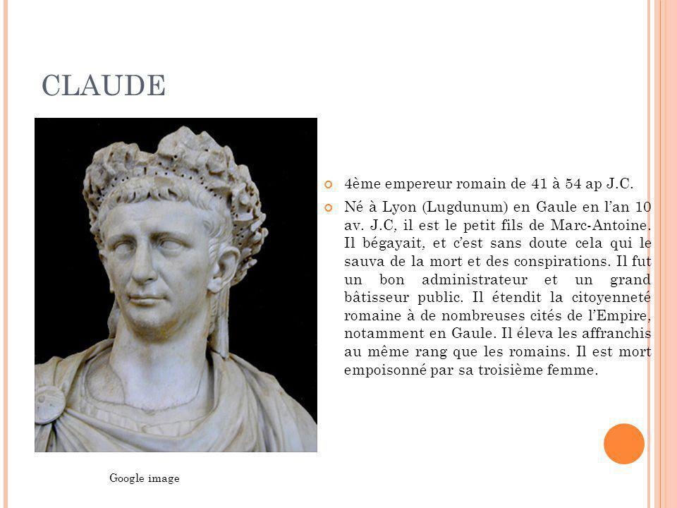 CLAUDE 4ème empereur romain de 41 à 54 ap J.C.