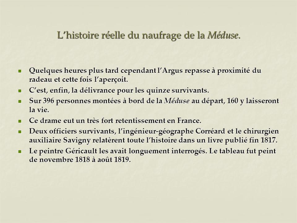 L'histoire réelle du naufrage de la Méduse.