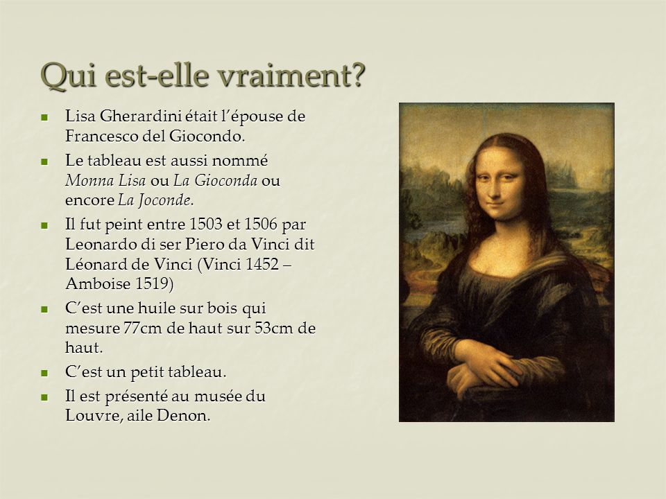 Qui est-elle vraiment Lisa Gherardini était l'épouse de Francesco del Giocondo.