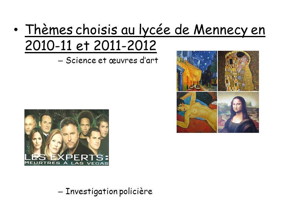 Thèmes choisis au lycée de Mennecy en 2010-11 et 2011-2012