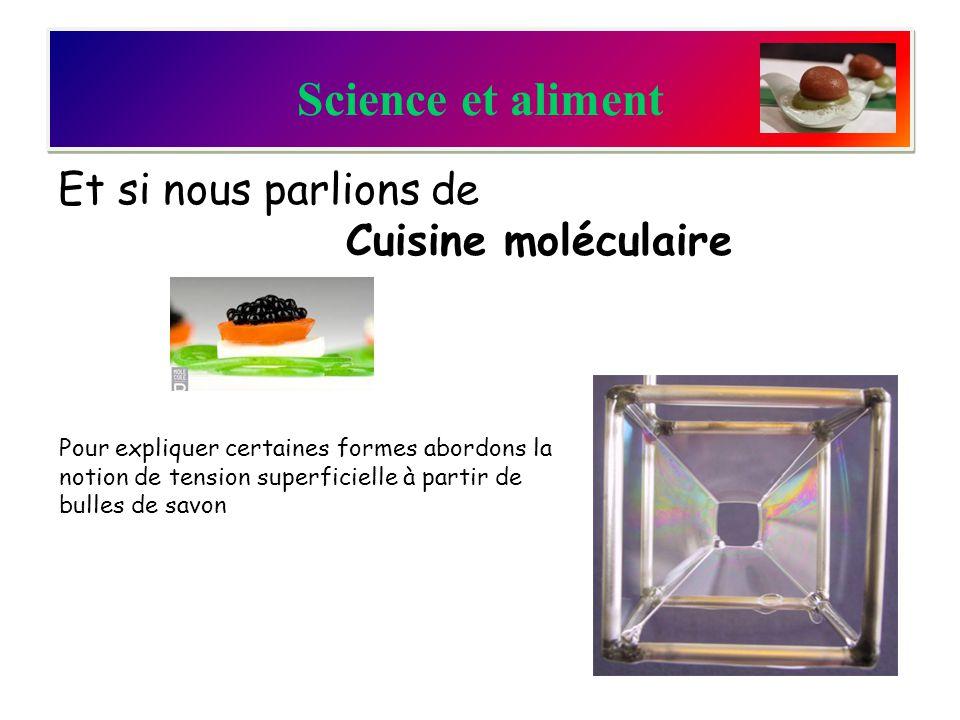 Science et aliment Et si nous parlions de Cuisine moléculaire