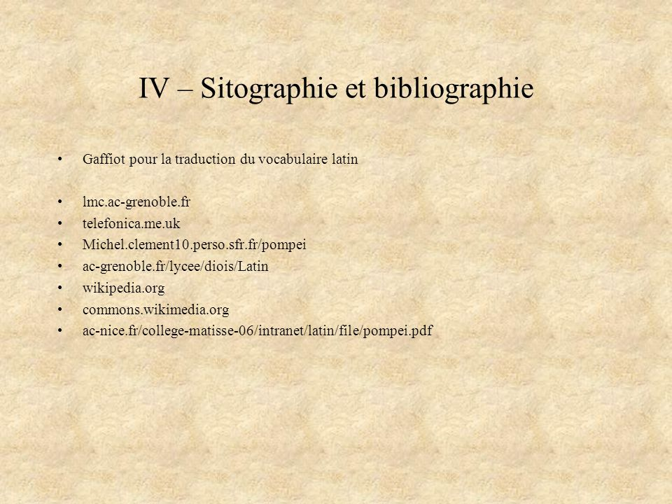 IV – Sitographie et bibliographie