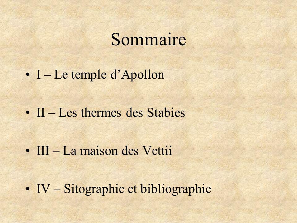 Sommaire I – Le temple d'Apollon II – Les thermes des Stabies
