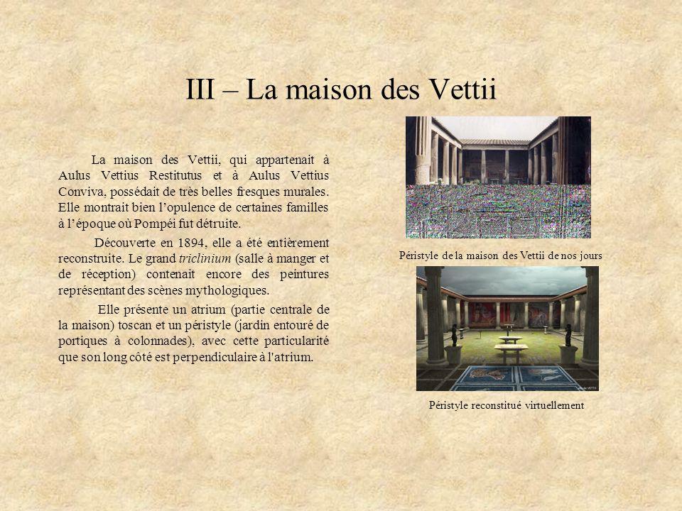 III – La maison des Vettii