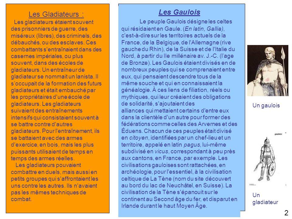 Les Gaulois Les Gladiateurs :
