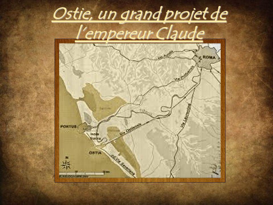 Ostie, un grand projet de l'empereur Claude