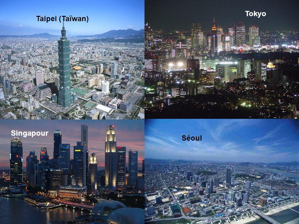 Tokyo Taipei (Taïwan) Singapour Séoul