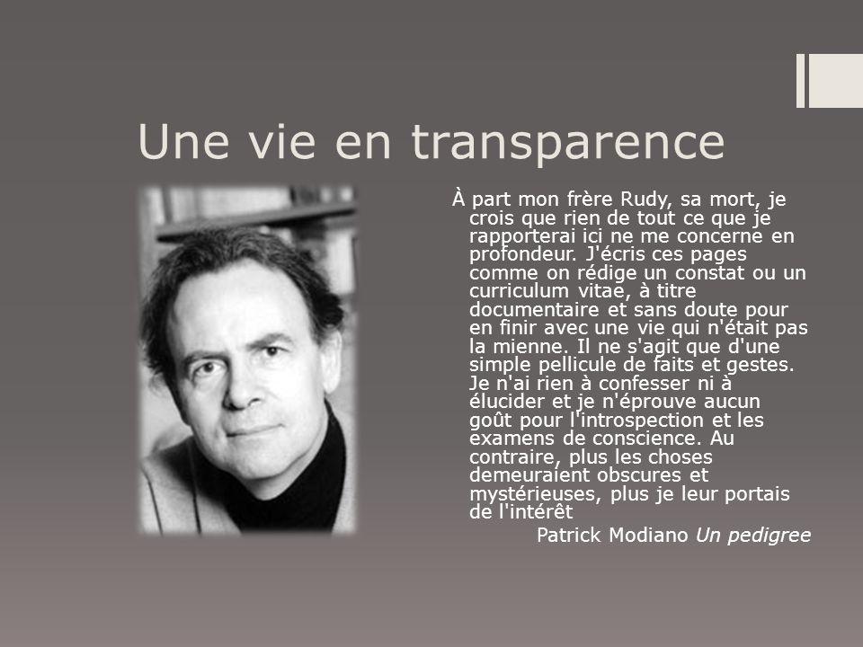 Une vie en transparence