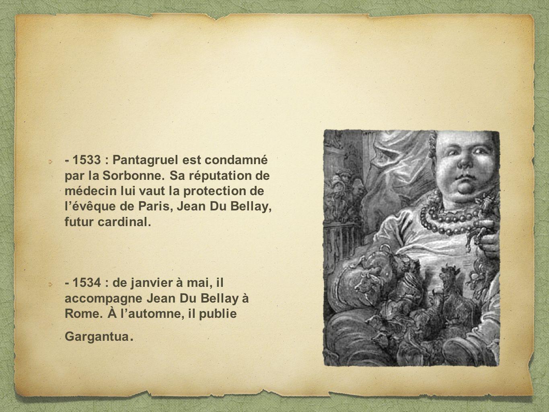 - 1533 : Pantagruel est condamné par la Sorbonne