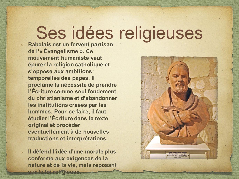Ses idées religieuses