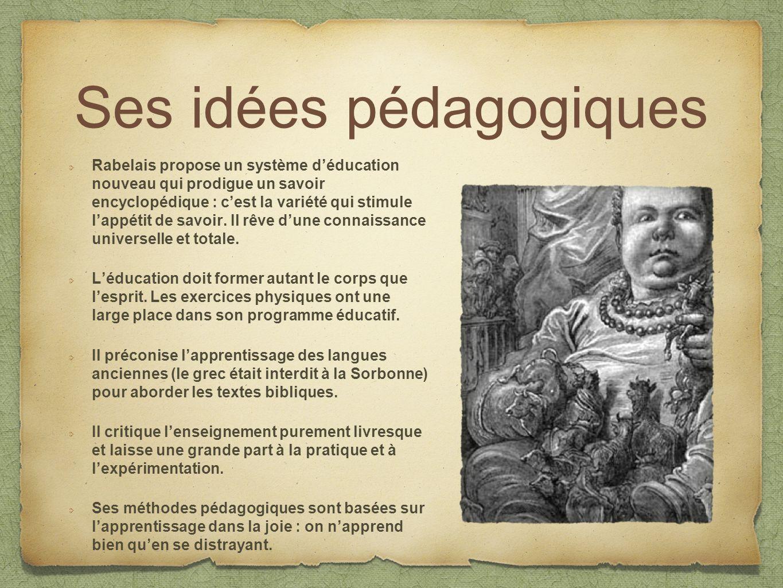 Ses idées pédagogiques