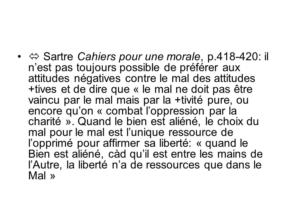  Sartre Cahiers pour une morale, p