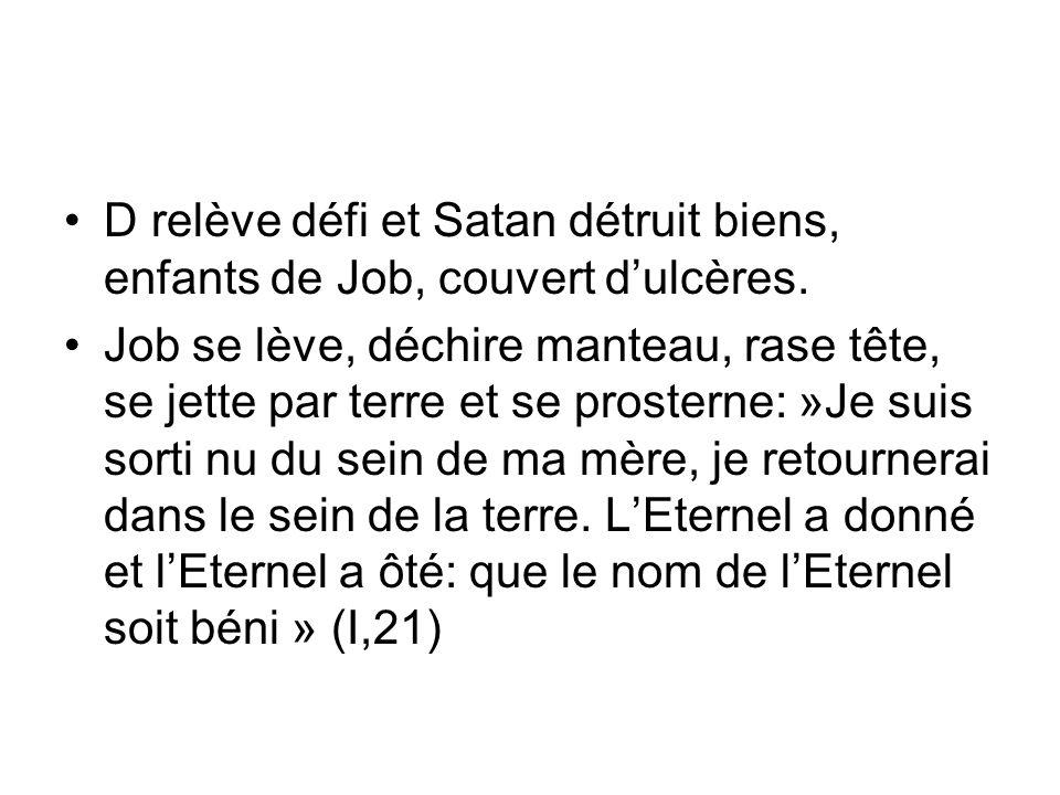 D relève défi et Satan détruit biens, enfants de Job, couvert d'ulcères.