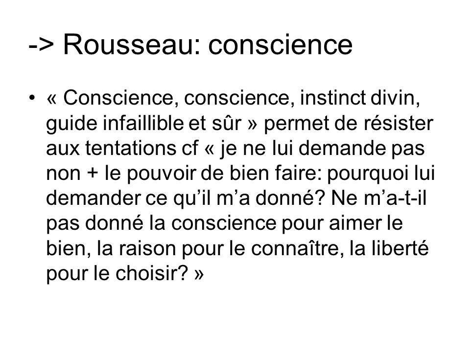 -> Rousseau: conscience
