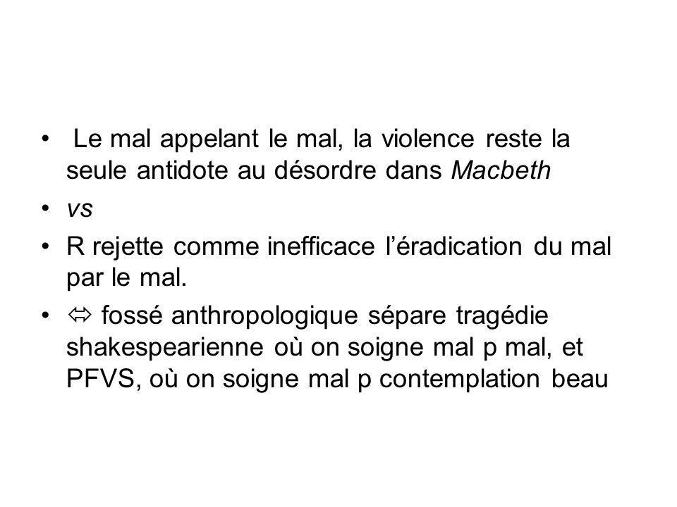 Le mal appelant le mal, la violence reste la seule antidote au désordre dans Macbeth
