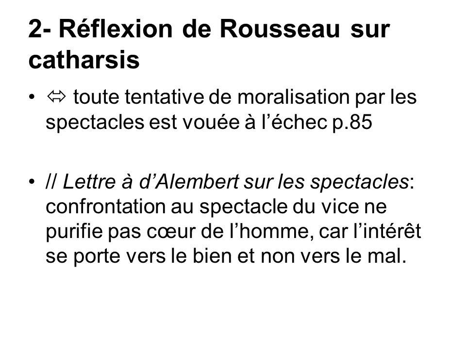 2- Réflexion de Rousseau sur catharsis
