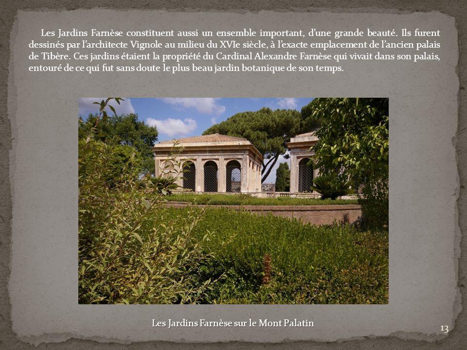 Les Jardins Farnèse sur le Mont Palatin
