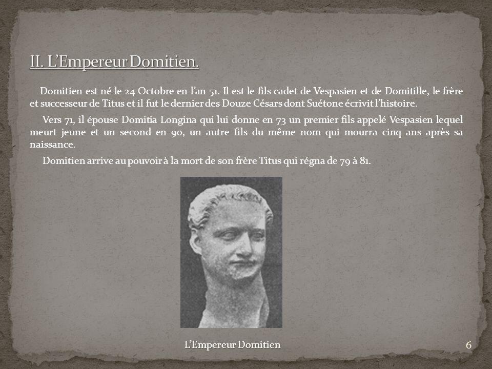 II. L'Empereur Domitien.