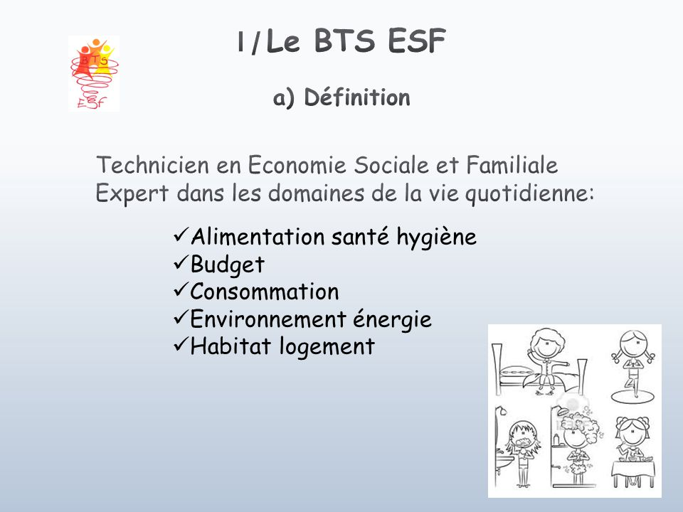 I / Le BTS ESF a) Définition
