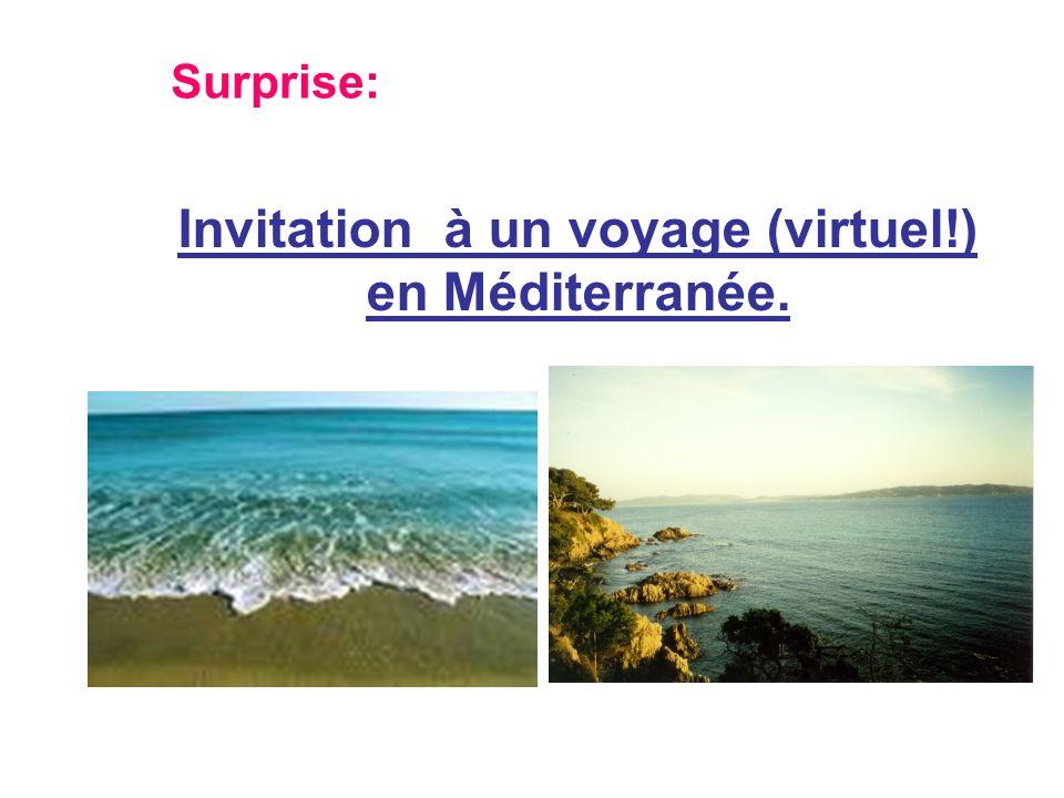 Invitation à un voyage (virtuel!) en Méditerranée.