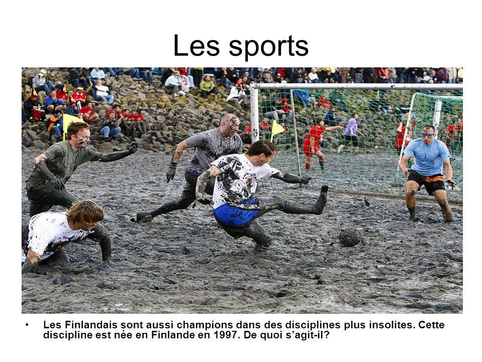 Les sports Les Finlandais sont aussi champions dans des disciplines plus insolites.