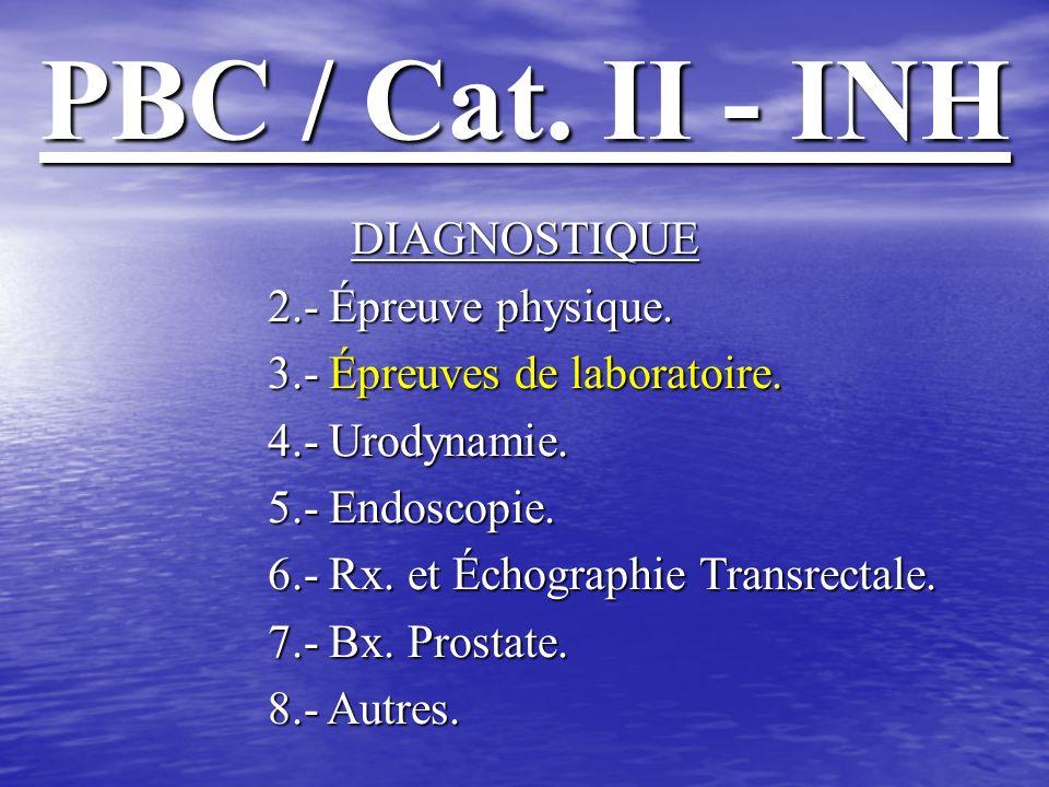 PBC / Cat. II - INH DIAGNOSTIQUE 2.- Épreuve physique.