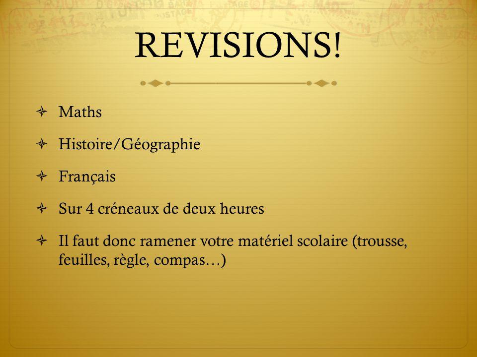 REVISIONS! Maths Histoire/Géographie Français