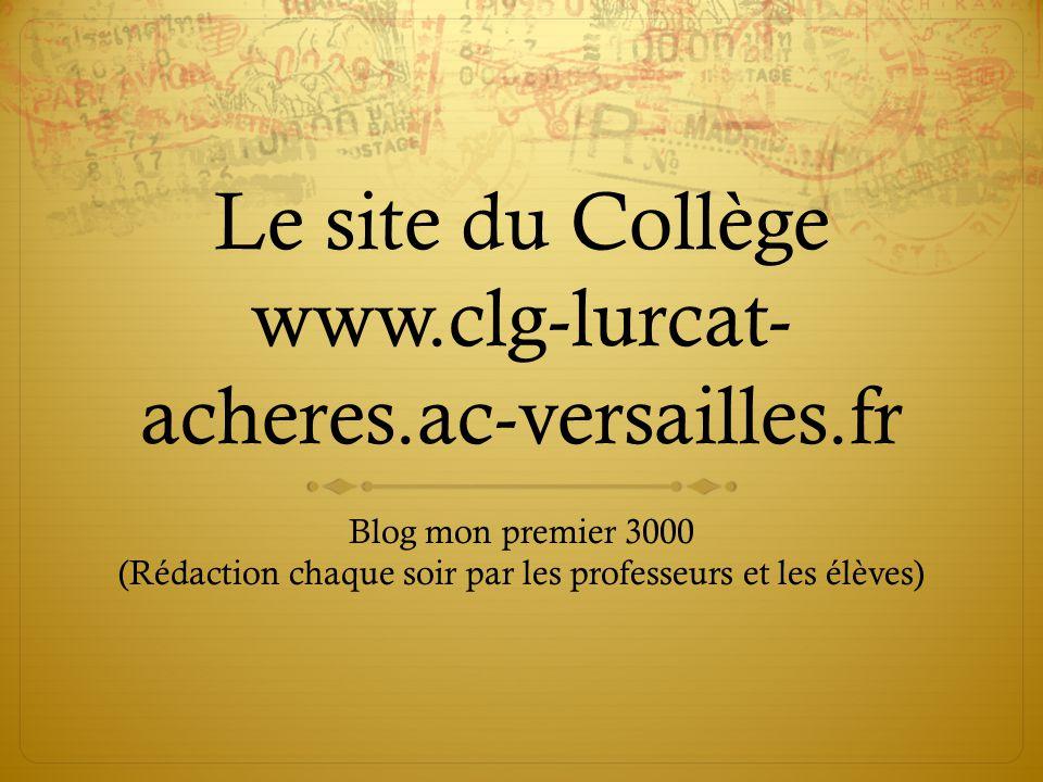 Le site du Collège www.clg-lurcat-acheres.ac-versailles.fr