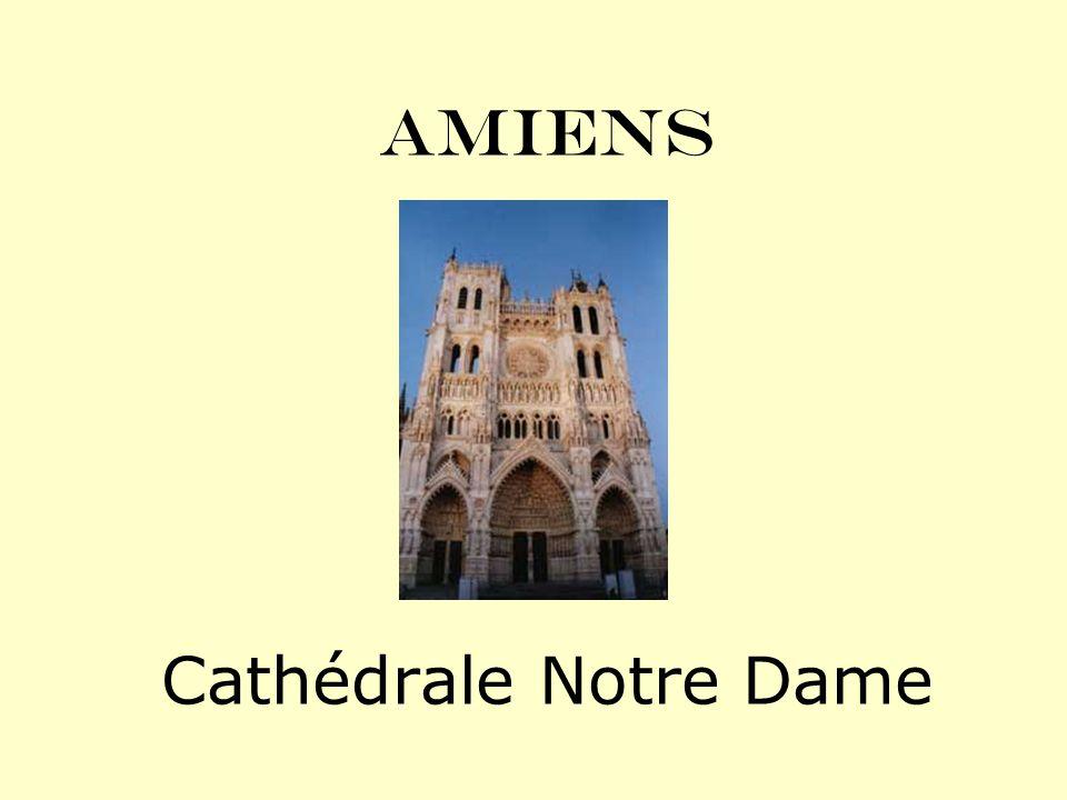AMIENS Cathédrale Notre Dame