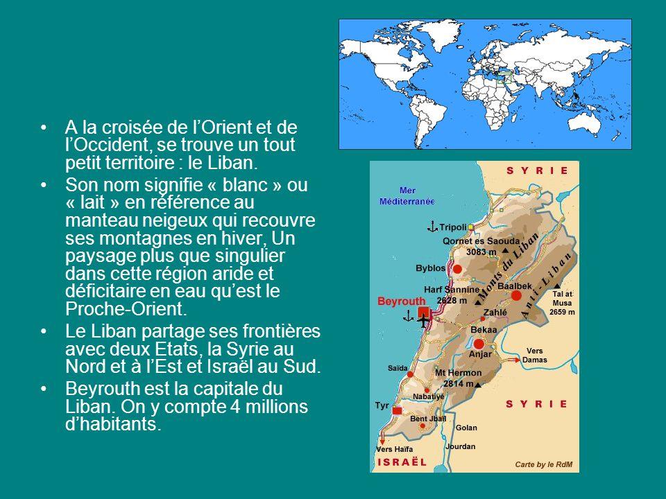 A la croisée de l'Orient et de l'Occident, se trouve un tout petit territoire : le Liban.