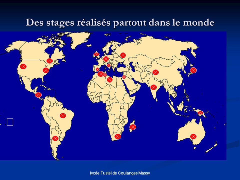 Des stages réalisés partout dans le monde