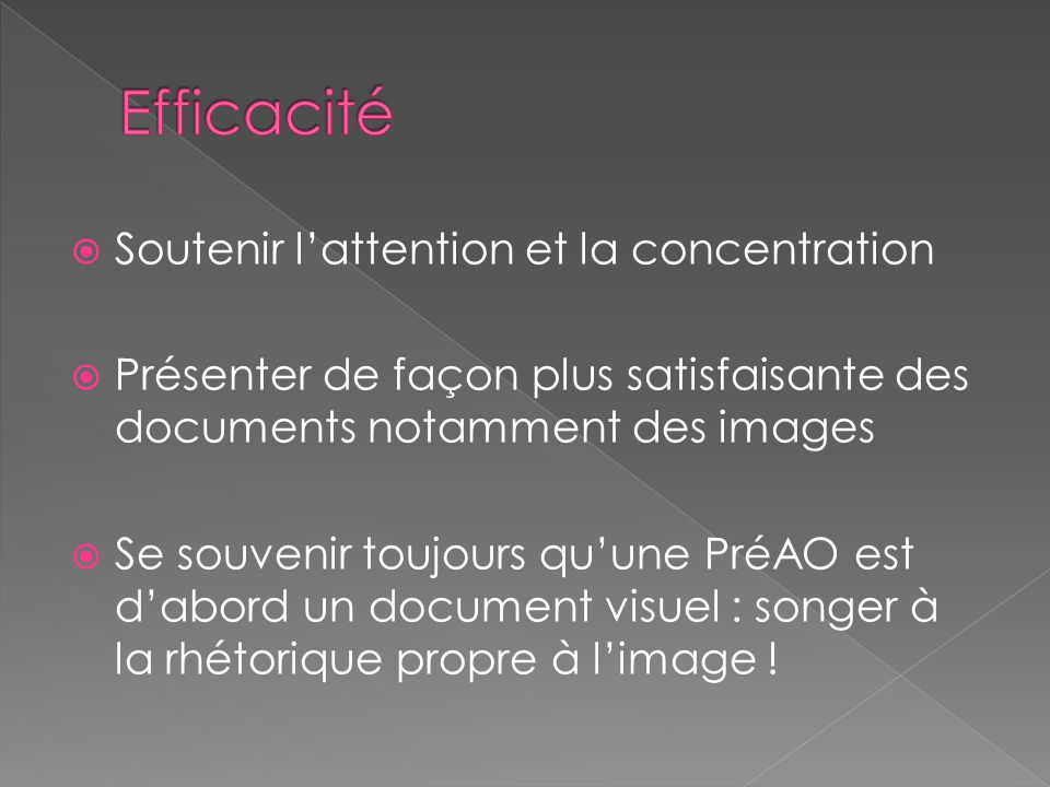 Efficacité Soutenir l'attention et la concentration
