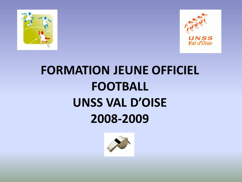FORMATION JEUNE OFFICIEL FOOTBALL UNSS VAL D'OISE 2008-2009