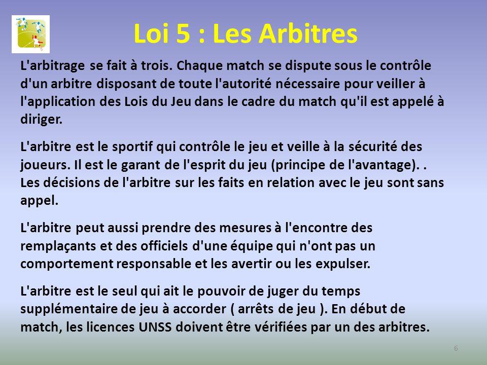 Loi 5 : Les Arbitres