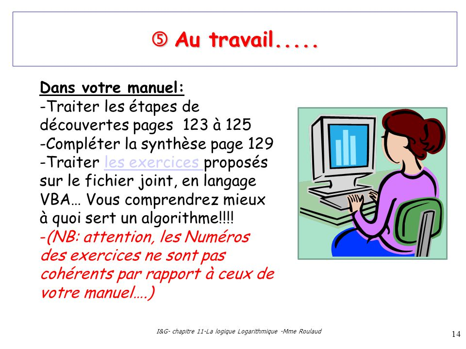 I&G- chapitre 11-La logique Logarithmique -Mme Roulaud