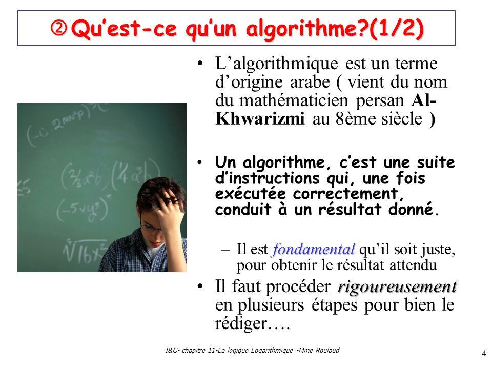  Qu'est-ce qu'un algorithme (1/2)