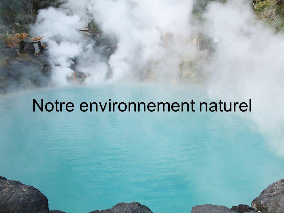 Notre environnement naturel