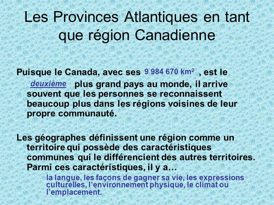 Les Provinces Atlantiques en tant que région Canadienne