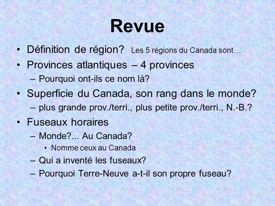 Revue Définition de région Les 5 régions du Canada sont…
